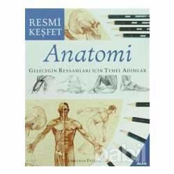 Anka Art - Anatomi Geleceğin Ressamları İçin Temel Adımlar (Resmi Keşfet)