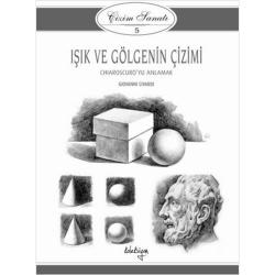 Koleksiyon - Koleksiyon Yayınları Işık Ve Gölgenin Çizimi